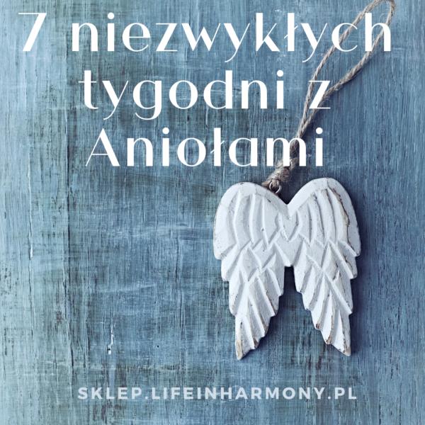 7 niezwykłych tygodni z Aniołami